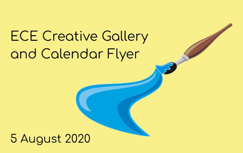 5 August – ECE Creative Gallery