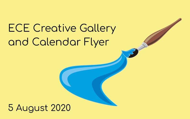 ECE Creative Gallery and new calendar flyer
