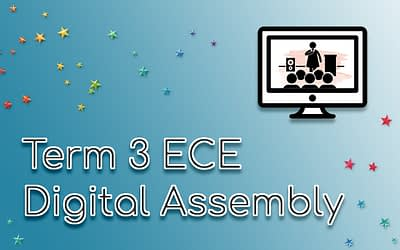 Protected: Term 3 ECE Assembly (Digital Version)
