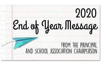 Principal and School Association End of Year Message